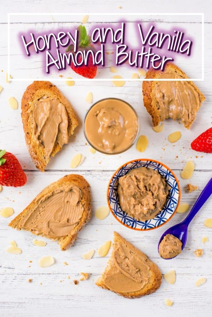 Honey and Vanilla Almond Butter title picture