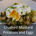 Crushed Mustard Potatoes and Leeks Topped with Poached Eggs