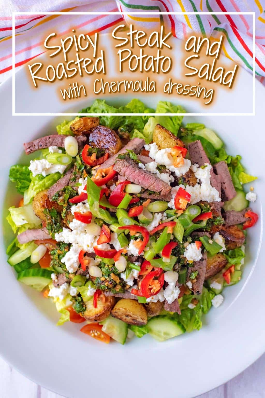 Spicy Steak and Roasted Potato Salad with Chermoula Dressing. It is possibly the best salad I have ever made, with a Dressing you will want to put on everything, so you are in for a treat!