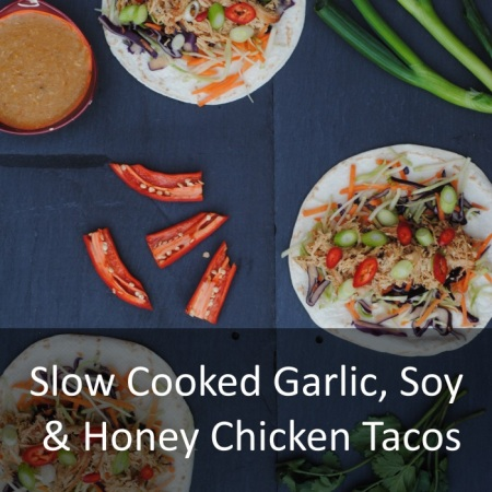Slow Cooked Garlic, Soy and Honey Chicken Tacos Feature