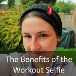 The Benefits of the Workout Selfie
