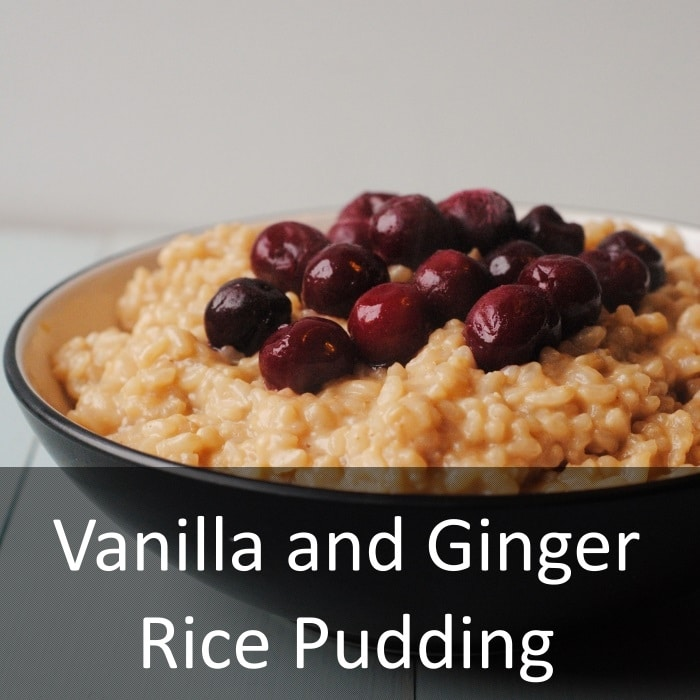 Vanilla and Ginger Rice Pudding - Hungry Healthy Happy
