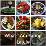 What We Have Been Eating Lately