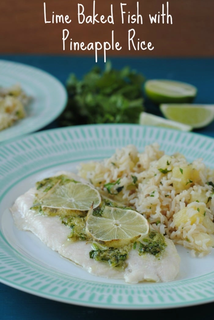 Lime baked fish with pineapple rice hungry healthy happy for Summer fish and rice