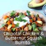 Chipotle Chicken and Butternut Squash Burritos