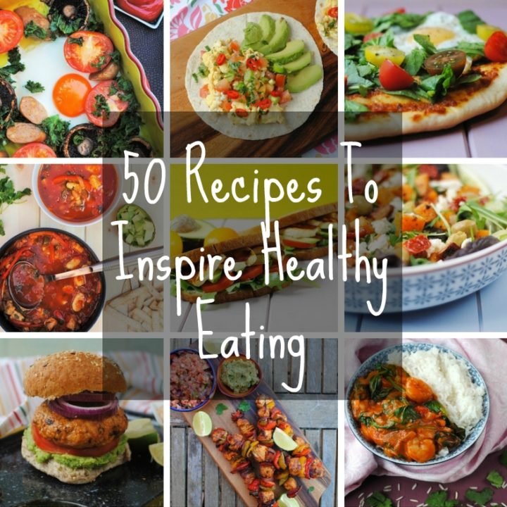 """Nine photo collage of different meals with a text overlay saying """"50 recipes to inspire healthy eating"""""""