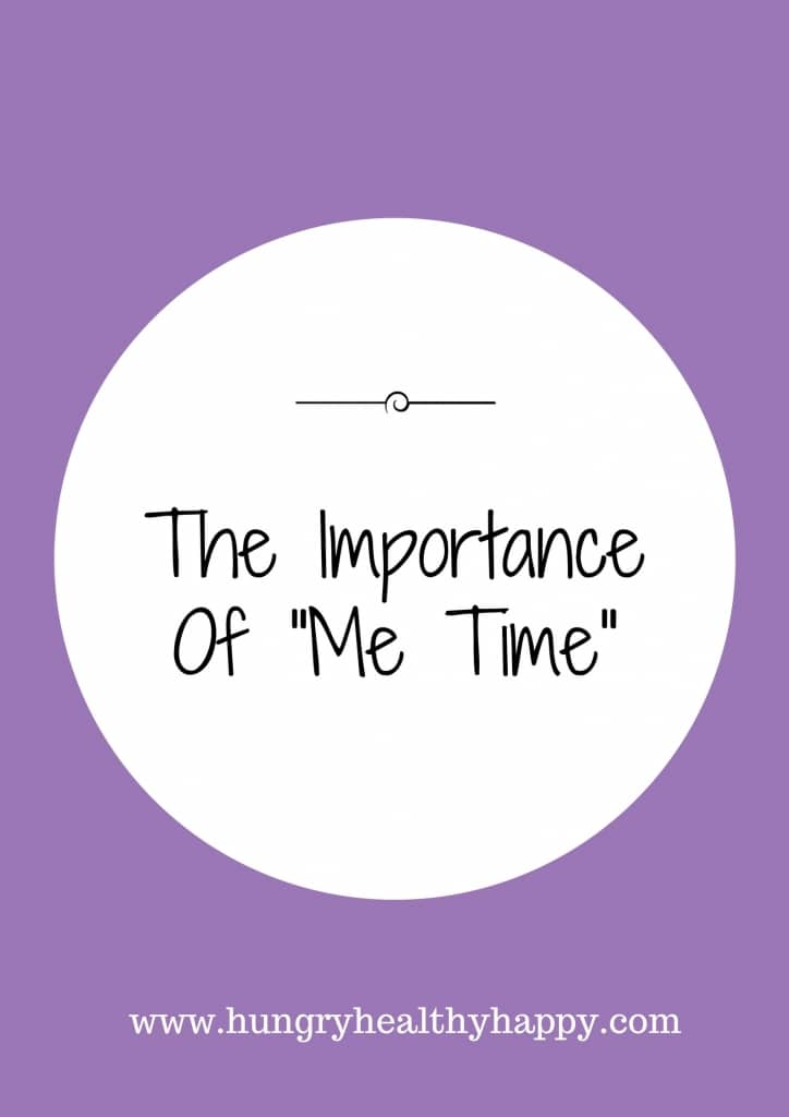 "The Importance Of ""Me Time"" title pic"