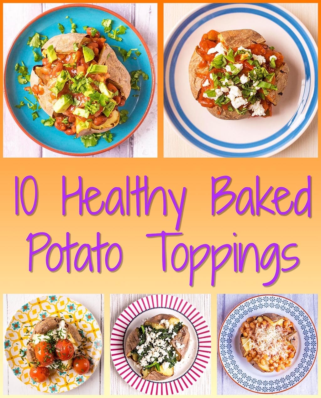 10 Healthy Baked Potato Toppings
