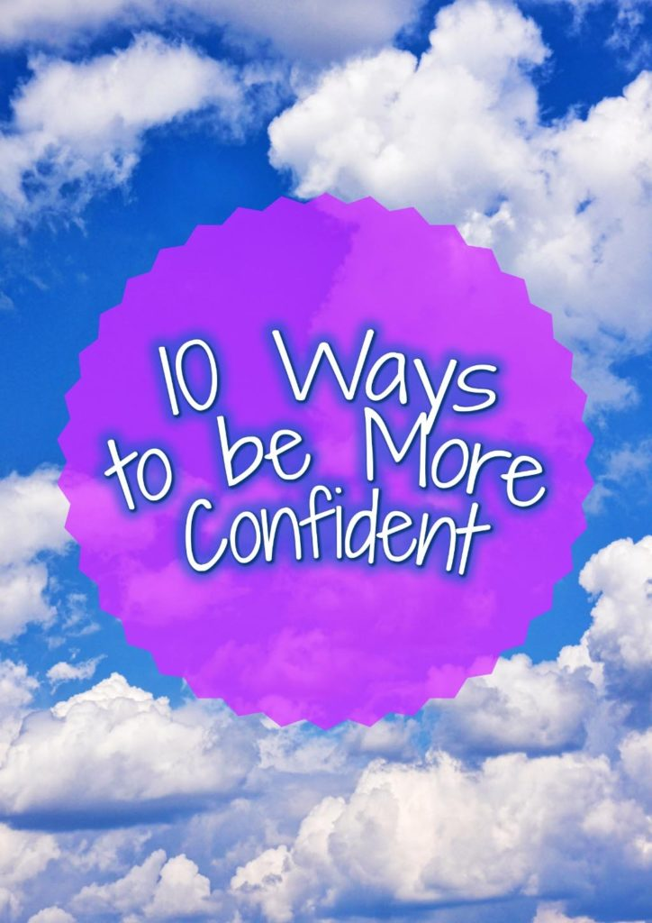 "A shot of clouds in a blue sky with a graphic overlay saying ""10 ways to be more confident"""