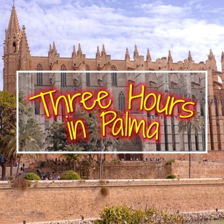 Three Hours in Palma featured image