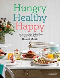 Front cover of The Hungry Healthy Happy book by Dannii Martin